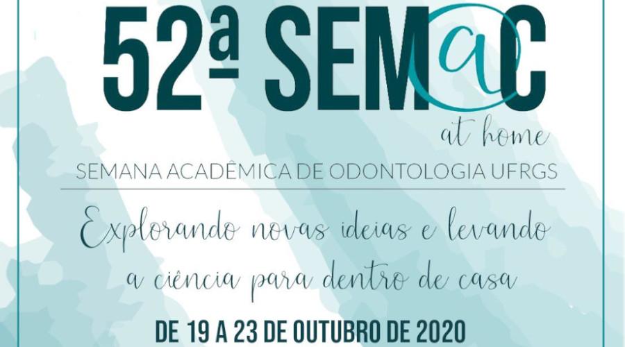 SEMANA ACADÊMICA DA FACULDADE DE ODONTOLOGIA DA UFRGS