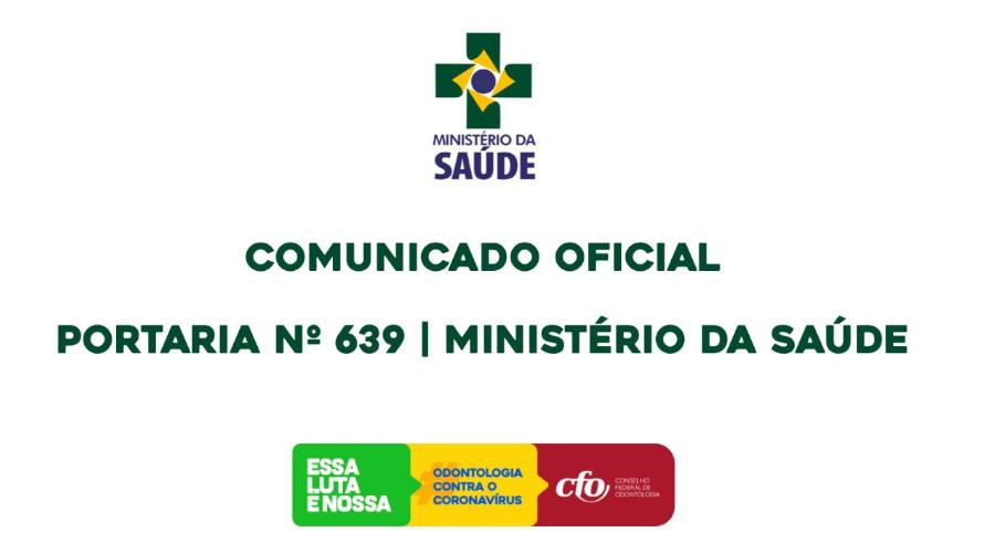COMUNICADO: PORTARIA Nº 639 – MINISTÉRIO DA SAÚDE