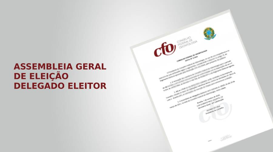 ASSEMBLEIA GERAL DE ESCOLHA DO DELEGADO ELEITOR DO RS PARA VOTAÇÃO NA ELEIÇÃO DO CFO SERÁ ONLINE