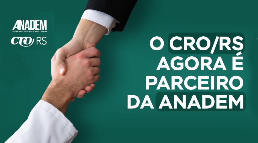 O CRO/RS AGORA É PARCEIRO DA ANADEM