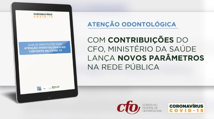 MINISTÉRIO DA SAÚDE LANÇA GUIA COM ORIENTAÇÕES PARA ATENDIMENTO ODONTOLÓGICO DURANTE A PANDEMIA