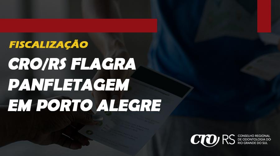 CRO/RS FLAGRA PANFLETAGEM EM PORTO ALEGRE