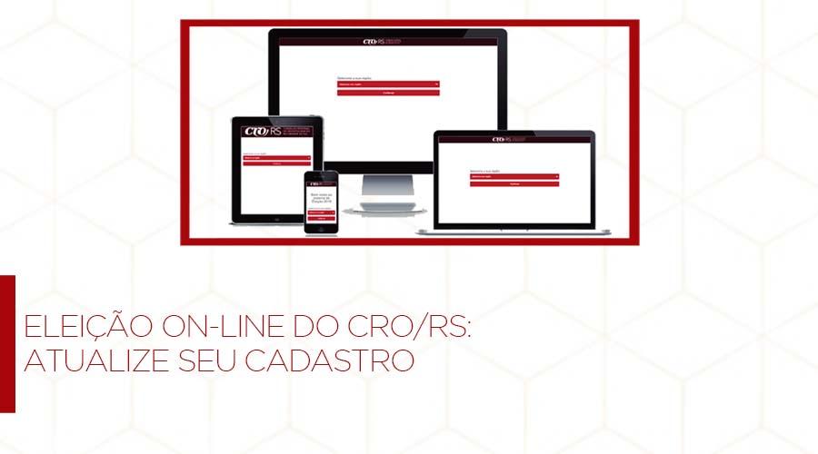 ATUALIZE SEU CADASTRO PARA PARTICIPAR DA ELEIÇÃO ON-LINE DO CRO/RS